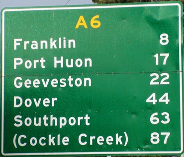 Road Sign From Hobart to Geeveston & Dover, Tasmania